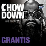 Chow Down : 069 : Guest Mix : Grantis