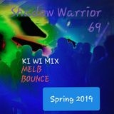 Shadow Warrior 69 - KI WI Mix - MELB Bounce Spring 2019