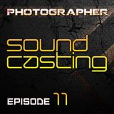 Photographer - SoundCasting episode_011 (05-04-2013)