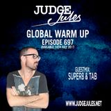 JUDGE JULES PRESENTS THE GLOBAL WARM UP EPISODE 697