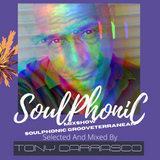 SoulPhoniC Grooveterranean // Selected And Mixed By Tony Carrasco