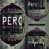 Perc @ Enjoy The Sound - Etnoblog Triest - 19.10.2013