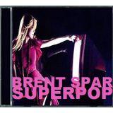 Brent Spar - Superpop (2014)