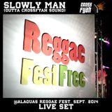 Crossfyah Sound (Slowly Man) @Alaquàs Reggae Fest 2014 (LIVE SET)