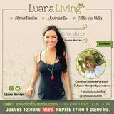 Tema> Ayurveda para la vida diaria en #LuanaLiving Radio Show por Ensalada Verde