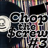 Cold Compress Radio presents:  Chop the Screw #3