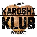 Karoshi Klub - 16 - Kartoffel Spezial