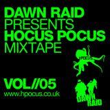 Dawn Raid - Hocus Pocus Mixtape - Volume 5