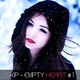 SKIP - EMPTY HEART #1