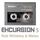 Beats & Pieces Excursion 5 with Rob Whiteley & Melos
