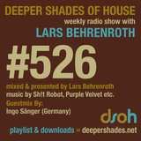 Deeper Shades Of House #526 w/ exclusive guest mix by INGO SAENGER