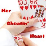 Her Cheatin' Heart