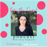 Ep 157 –  Double Happiness Multiplied with Sally Barker
