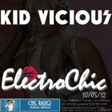 KID VICIOUS: ELECTROCHIC 10/05/2012