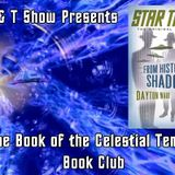 G & T Show Book of the Celestial Temple Book Club - From History's Shadow with Dayton