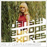 Tanz Europa Express - Vol. 2: Olin Puutarhassa