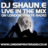 DJSHAUN.E'S MONDAY MIXDOWN LIVE ON LPR 16.00-18.00 WWW.LONDONPIRATERADIO.CO.UK