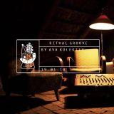 Ritual Groove 01/18 by Ava Kolektiv
