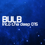 Bulb - Into the deep 015