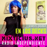 Sabor a Mix - En Los Decks de Radio Mixticius: StarliteGalaxia - 29/07/2016