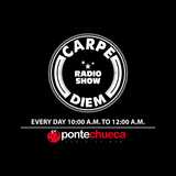 Carpe Diem Radio Show 087