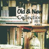Old & New Collection Ep. 1