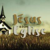 Jésus et son église : le corps de Christ