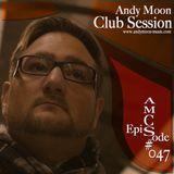 Andy Moon Club Session 47 - DJ Performance@Stromkraft:Radio