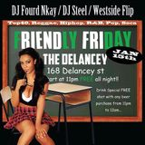 DJ STEEL LIVE MIX Friendly Friday @ The Delancey 1.15.16