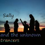 Sally and the unknown trancers