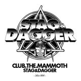 Club.The.Mammoth: Stag and Dagger Mix: 006