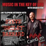 "Music in the Key of Life w/Brian Byrne 13 Jan 2017, feat. Steve ""Smiley"" Barnard"