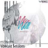Max Well @ Vibecast Sessions #157 - VibeFM Romania