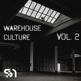 Warehouse Culture - Vol. 2