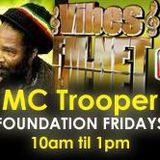 22-FOUNDATION FRIDAY-16TH JAN 2015-MC TROOPER-VIBESFM.NET
