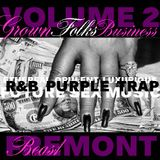 Beast Fremont - Grown Folks Business Vol 2