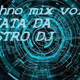 Techno mix vol 3 MIXATA DA MASTRO DJ
