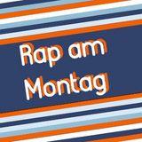 Rap am Montag vom 15.05.2017 mit Alex und Marc
