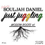 Just Juggling - Modern Roots #1