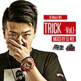 DJ 寿定 TRICK Vol.1 -30 Minute Mix-