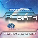 Jenny Karol - ReBirth.The Future is Now! 107
