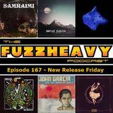 FuzzHeavy Podcast - Episode 167 - New Release Friday (2019-01-04)