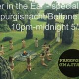Spider in the Ear 4/27/17 - Walpurgisnacht/Beltane