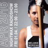 Melanie Morena Nightwax April Mix 2016