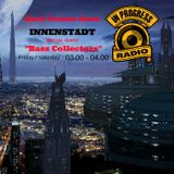 MISTYC RECORDS PRESENTS**BASS COLLECTORS @ INNENSTADT** @ IN PROGRESS RADIO (25-11-2016)