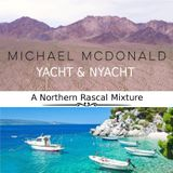 Michael McDonald - Yacht & Nyacht (A Northern Rascal Mix)