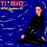TI*MID LATEX Sessions 03