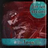 Off The Record - Volume #050 (March 2013)