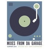 Mixes From Da Garage Ep. XIV - Sam Champagne