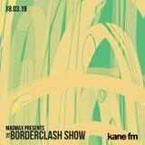 The Border Clash Show #56 on Kane FM